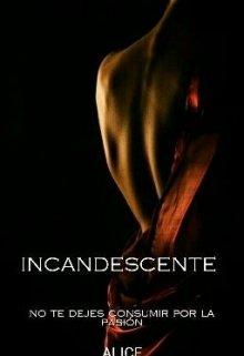 "Libro. ""Incandescente"" Leer online"