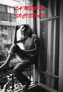 """Libro. """"La Mejor Sociedad"""" Leer online"""