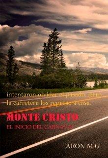 """Portada del libro """"Monte Cristo: El Inicio Del Carnaval"""""""