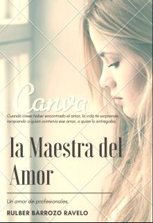 """Libro. """"La Maestra Del Amor"""" Leer online"""