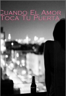 """Libro. """"Cuando El Amor Toca Tu Puerta"""" Leer online"""