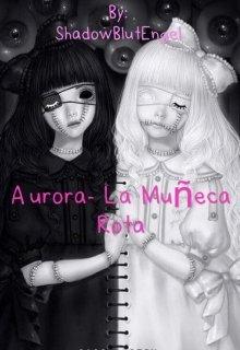 """Libro. """"Aurora-La muñeca rota."""" Leer online"""