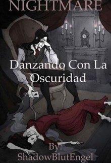 """Libro. """"Nightmare-Danzando con la oscuridad."""" Leer online"""