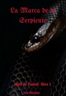 """Libro. """"La Marca de la Serpiente"""" Leer online"""