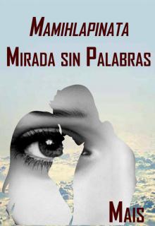"""Libro. """"Mamihlapinata: Mirada sin palabras"""" Leer online"""