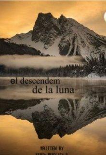 """Libro. """"El Descendem de la Luna """" Leer online"""
