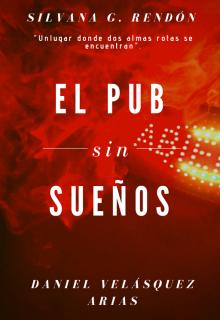 """Libro. """"El pub sin sueños."""" Leer online"""