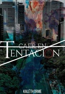 """Libro. """"Caer en Tentación"""" Leer online"""