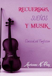 """Libro. """"Recuerdos, sueños y Musik"""" Leer online"""