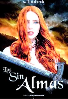 """Libro. """"Los Sin-Almas© Completa"""" Leer online"""