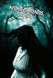 """Libro. """"Acontecimientos Ocultos"""" Leer online"""