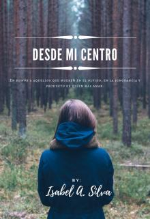 """Libro. """"Desde mi centro """" Leer online"""