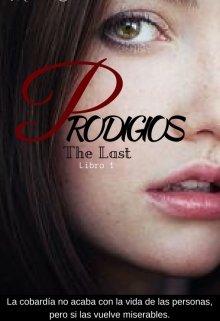 "Libro. ""Prodigios   saga The Last"" Leer online"