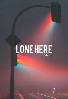 "Libro. ""Lone Here Capítulo I"" Leer online"