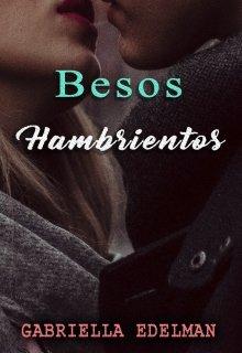 """Libro. """"Besos Hambrientos"""" Leer online"""