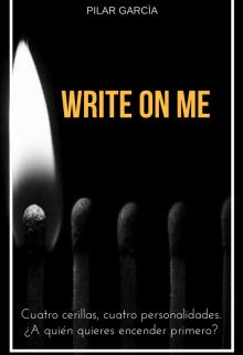 """Libro. """"Write on me"""" Leer online"""