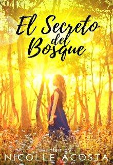 """Libro. """"El secreto del bosque"""" Leer online"""