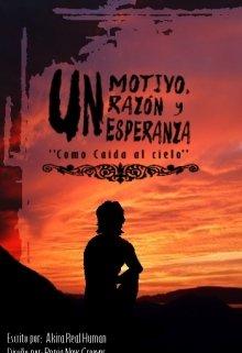 """Libro. """"un motivo, razón y esperanza:como caída del cielo"""" Leer online"""