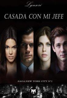 """Libro. """"Casada Con Mi Jefe. Saga: New York City N° 1"""" Leer online"""