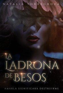 """Libro. """"La ladrona de besos ©"""" Leer online"""