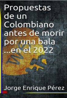"""Libro. """"Propuestas de un colombiano """" Leer online"""