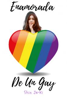 """Libro. """"Enamorada De Un Gay"""" Leer online"""