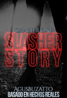 """Libro. """"A Slasher Story: Chapter One"""" Leer online"""