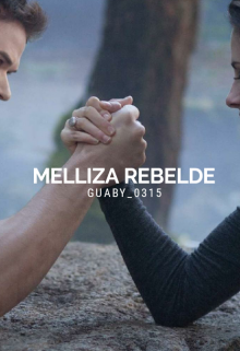 """Libro. """"Melliza rebelde"""" Leer online"""