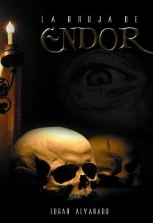 """Libro. """"La Bruja De Endor."""" Leer online"""