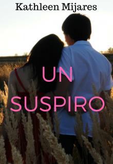 """Libro. """"Un suspiro (primer Libro De La Bilogia ''nosotros'')"""" Leer online"""