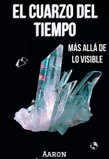 """Libro. """"El Cuarzo Del Tiempo"""" Leer online"""