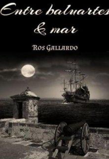 "Libro. ""Entre Baluartes & Mar"" Leer online"