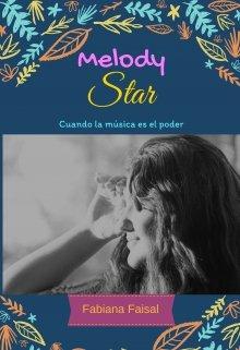 "Libro. ""Melody Star"" Leer online"