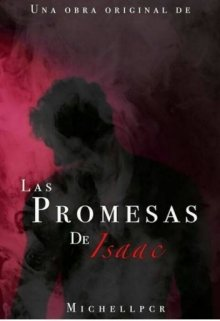 """Libro. """"Las promesas de Isaac Collins"""" Leer online"""