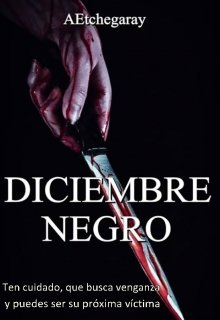 """Libro. """"Diciembre Negro"""" Leer online"""
