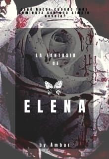 """Libro. """"La Fantasía de Elena"""" Leer online"""
