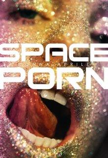 "Libro. ""Space Porn"" Leer online"