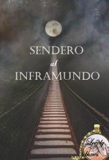"Libro. ""Sendero al inframundo"" Leer online"