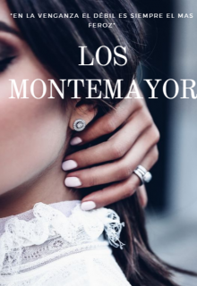 "Libro. ""Los Montemayor "" Leer online"