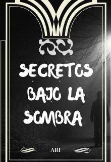"""Libro. """"Secretos bajo la sombra """" Leer online"""
