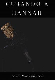 """Libro. """"Curando a Hannah """" Leer online"""