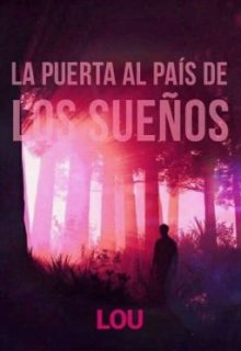 """Libro. """"La puerta al país de los sueños"""" Leer online"""