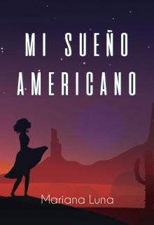 """Libro. """"Mi sueño americano """" Leer online"""