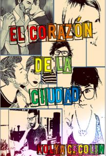 """Libro. """"El Corazón de la Ciudad"""" Leer online"""