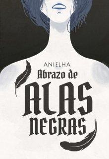 """Libro. """"Abrazo de Alas Negras"""" Leer online"""