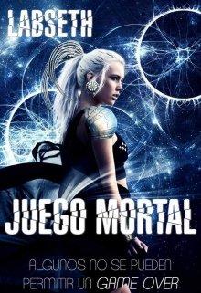"""Libro. """"Juego Mortal © """" Leer online"""