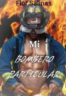"""Libro. """"Mi Bombero Particular"""" Leer online"""