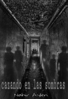 """Libro. """"Cazando en las sombras"""" Leer online"""