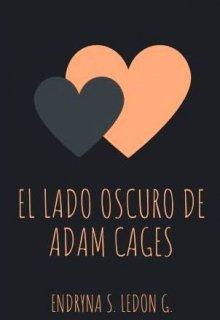 """Libro. """"El lado oscuro de Adam Cages"""" Leer online"""