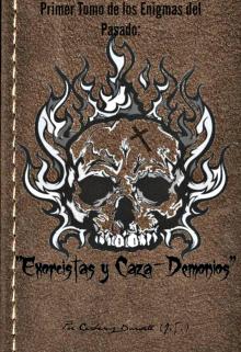 """Libro. """"Exorcistas y Caza-Demonios"""" Leer online"""